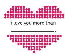 Eu te amo mais que…